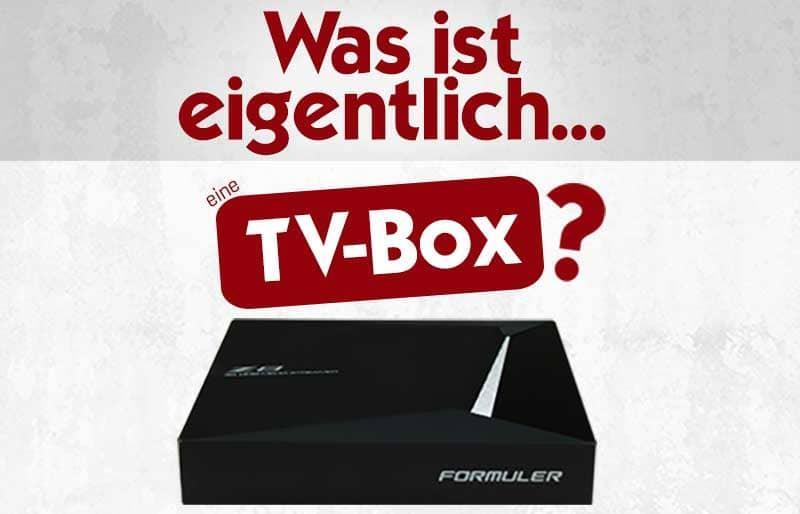 Tv Box Was Ist Das Eigentlich Satkingde